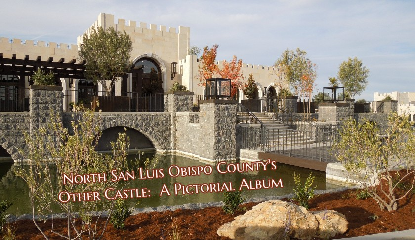 North San Luis Obispo County's Other Castle: A Pictorial Album